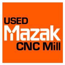 used mazak cnc mill, cnc milling machines branded by mazak cnc